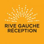 RIVE GAUCHE RECEPTION